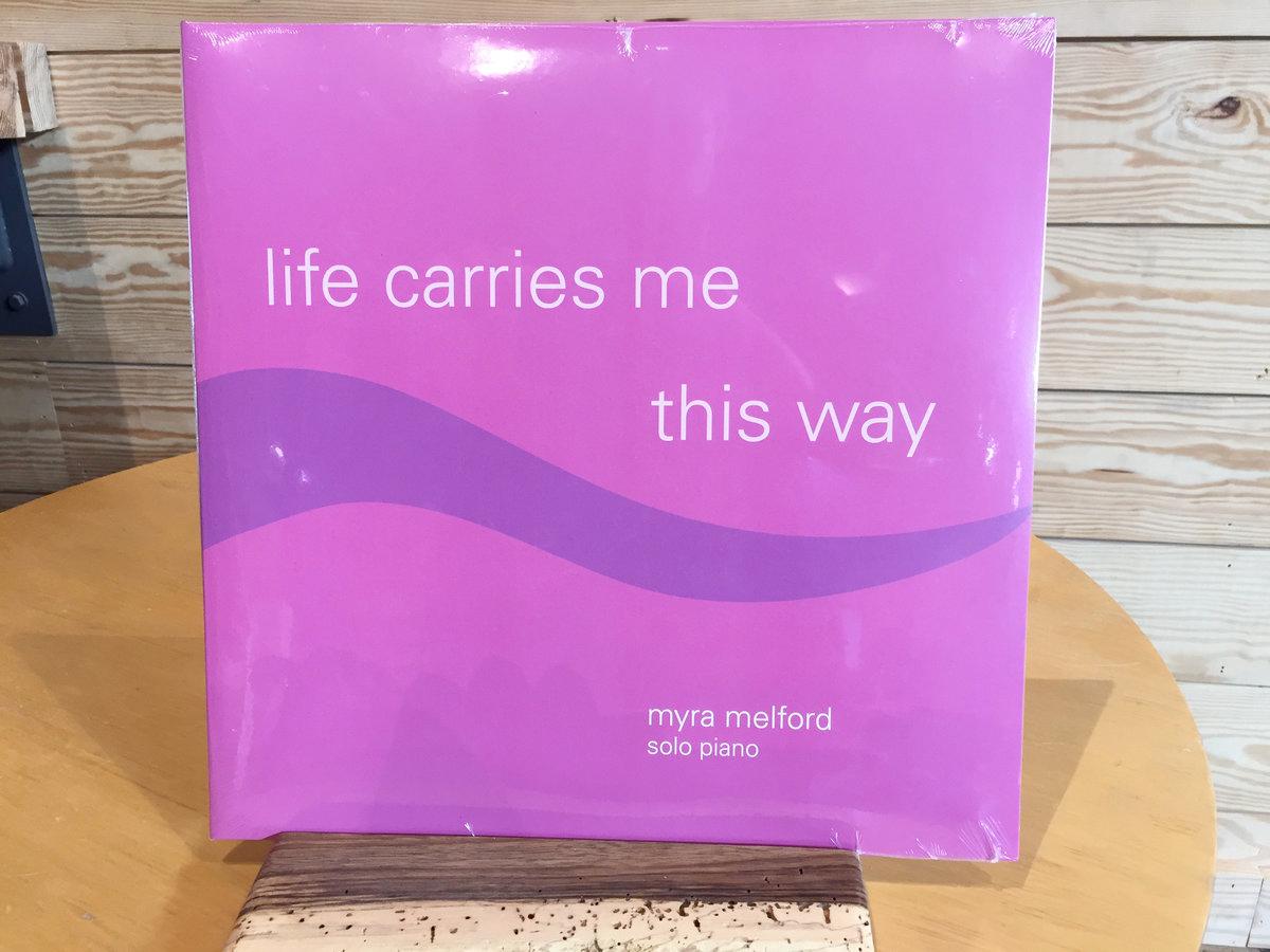 Life Carries Me This Way vinyl