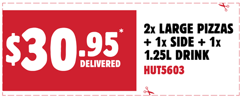 2 Large Pizza + 1 Side + 1.25L Drink for $30.95 Delivered. Use code at checkout to redeem: HUT5603